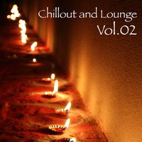 Chillout and Lounge Vol.02 — сборник