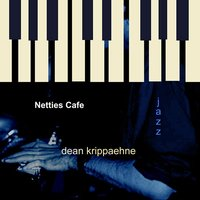 Netties Cafe — Dean Krippaehne