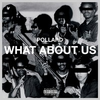 What About Us — Pollard