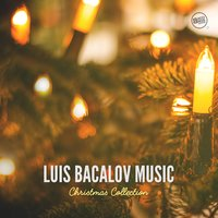 Luis Bacalov Music - Christmas Collection — Luis Bacalov