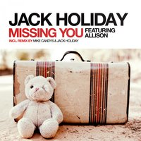 Missing You — Jack Holiday feat. Allison
