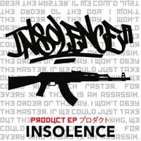 Product - EP — Insolence