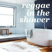 Reggae In The Shower — сборник