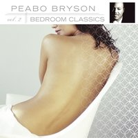 Bedroom Classics, Vol. 2 — Peabo Bryson