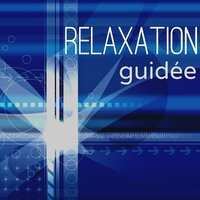 Relaxation Guidée – Musique pour Dormir: Berceuses Douce pour Relaxation, Bien Dormir et Sommeil Profond — Deep Sleep & Sleeping Music & Healing Sounds for Deep Sleep and Relaxation