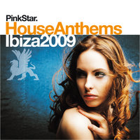 PinkStar House Anthems «Ibiza 2009» — сборник