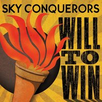 Will to Win — Sky Conquerors