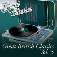 Great British Classics, Vol. 5 — сборник