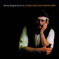 Blues, Rags and Dancin' Daws — Bernie Ringe & Poor´s Co