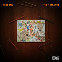 The Narrative — Dice Raw