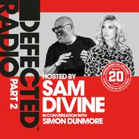 Defected 20: House Music All Life Long, Pt. 2 — Defected Radio