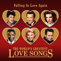 Falling In Love Again (The World's Greatest Love Songs) — сборник