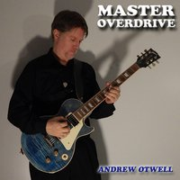 Master Overdrive — Andrew Otwell