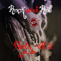 Rock and Roll Party Vol. 2 — сборник
