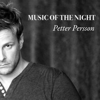 Music of the Night — Petter Persson