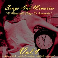 Songs and Memories: 70 Memorable Songs to Remember, Vol. 4 — сборник