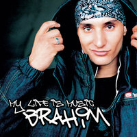 My Life Is Music — Brahim