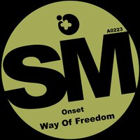 Way of Freedom — Onset