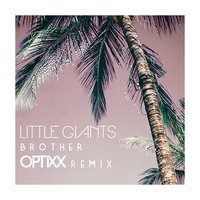 Brother — Little Giants