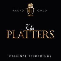 Radio Gold / The Platters — The Platters