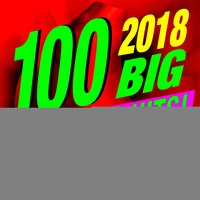 100 2018 Big Workout Hits! Music Playlist — Workout Music
