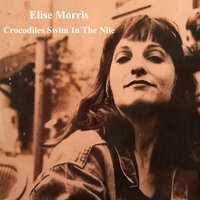 Crocodiles Swim in the Nile — Elise Morris