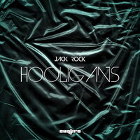 Hooligans — Jack Rock