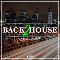 Back 2 House - The Next Chapter — сборник