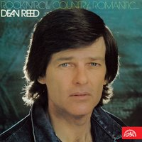 Rock'n'roll, Country, Romantic... — Dean Reed