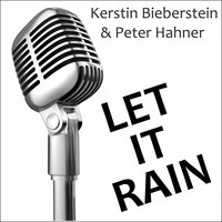 Let It Rain — Kerstin Bieberstein & Peter Hahner