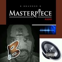 Masterpiece Audio — B Brandon B