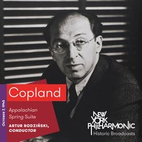 Copland: Appalachian Spring Suite (Recorded 1945) — New York Philharmonic, Аарон Копленд, Artur Rodzinski