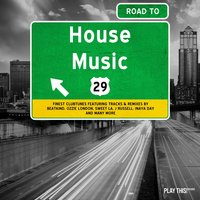 Road to House Music, Vol. 29 — сборник
