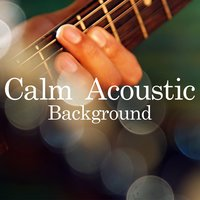 Calm Acoustic Background — сборник