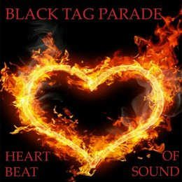 Heart Beat of Sound — Black Tag Parade
