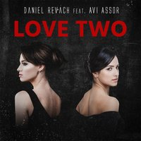 Love Two — Daniel Revach