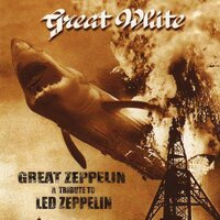 Great Zeppelin - A Tribute to Led Zeppelin — Great White