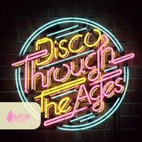 Disco Through the Ages — Louis Edwards|Henry Parsley