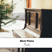 17 of the Best Piano Tracks for Background Music — Pianoramix, London Piano Consort, RPM (Relaxing Piano Music), Pianoramix, RPM (Relaxing Piano Music), London Piano Consort