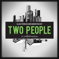Two People — Allen Strong & Aaron Moore