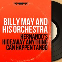 Hernando's Hideaway Anything Can Happen Tango — Billy May And His Orchestra