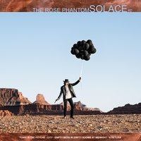 Solace - EP — The Rose Phantom