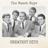 Greatest Hits — The Beach Boys