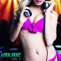 Lady Deep, Vol. 3 — сборник