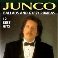 Ballads and Gypsy Rumbas — Junco