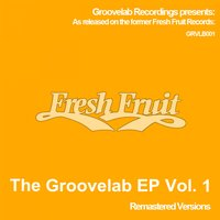 The Groovelab EP Vol. 1 — The Groovelab