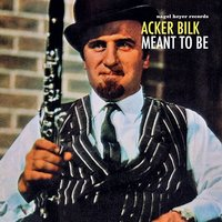 Meant to Be — Acker Bilk