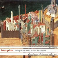 Festive Music for the Visconti Court, 14th Century — Pierre Hamon, Alla Francesca