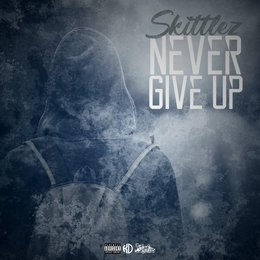 Never Give Up — Skittlez
