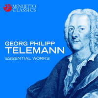 Georg Philipp Telemann: Essential Works — Георг Филипп Телеман